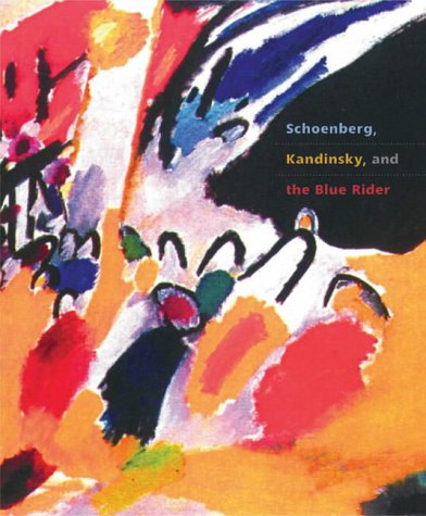 Schoenberg, Kandinsky and the Blue Rider by Brand: Scala Publishers