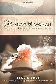 The Set Apart Woman S Invitation To Sacred Living