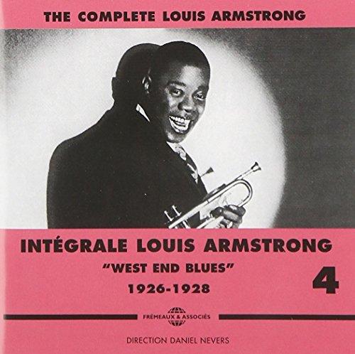 The Complete Louis Armstrong, Vol. 4: Integrale, West End Blues, 1926-1928 by Fremeaux & Associes