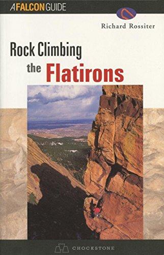 Rock Climbing The Flatirons (Regional Rock Climbing Series)