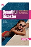 beautiful disaster fast girls hot boys series