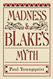 img - for Madness and Blake's Myth book / textbook / text book