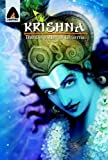 Krishna: The Defender of Dharma - A Graphic Novel (Campfire Graphic Novels)