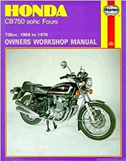 Honda CB750 sohc Four 1969 - 1979 (Motorcycle Manuals)