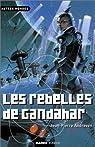 Les rebelles de Gandahar par Andrevon
