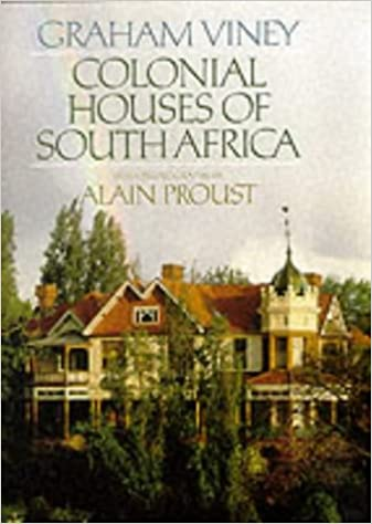 Colonial Houses Of South Africa Amazon Co Uk Graham Viney Alain