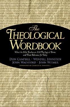 Theological Wordbook (Swindoll Leadership Library)