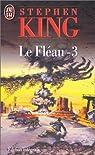 Le fléau, tome 3 par King