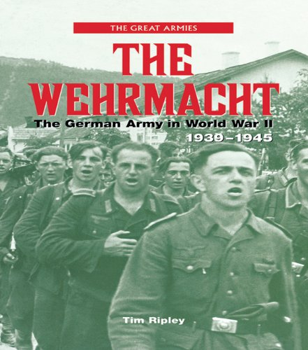 The Wehrmacht: The German Army in World War II, 1939-1945 (Great Armies) Pdf