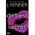 Dirtiest Secret (Stark International)