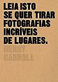 capa de Leia Isto Se Quer Tirar Fotografias Incríveis de Lugares