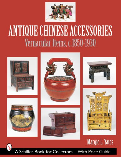 Antique Chinese Accessories (Schiffer Book for Collectors)