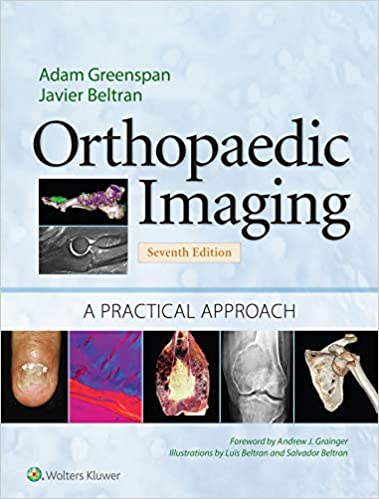 Orthopaedic Imaging: A Practical Approach (Orthopedic Imaging a Practical Approach), 7th Edition