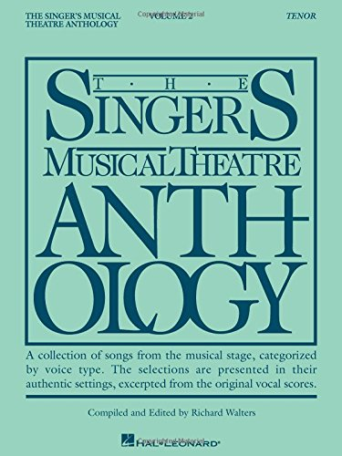 The Singers Musical Theatre Anthology   Volume 2  Tenor Book Only  Piano Vocal Series