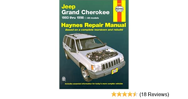 Jeep grand cherokee automotive repair manual all jeep grand jeep grand cherokee automotive repair manual all jeep grand cherokee models 1993 through 1998 haynes automotive repair manual series larry warren fandeluxe Image collections