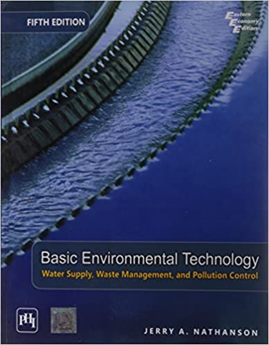 Water Supply Waste Management /& Pollution Control 5th Edition Basic Environmental Technology