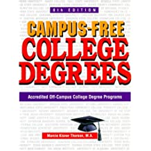 Campus-Free College Degrees: Accredited Off-Campus College Degree Programs