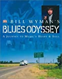 Bill Wyman's Blues Odyssey, Bill Wyman and Richard Havers, 0789480468