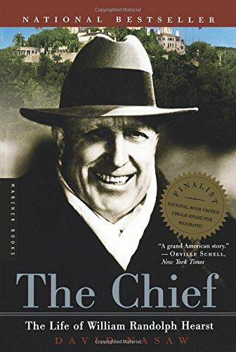 The Chief: The Life of William Randolph Hearst [David Nasaw] (Tapa Blanda)