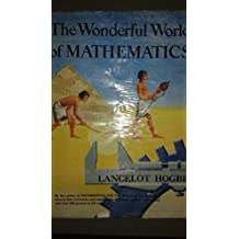 The Wonderful World of Mathematics - Garden City Books Edition published by Rathbone Books, London