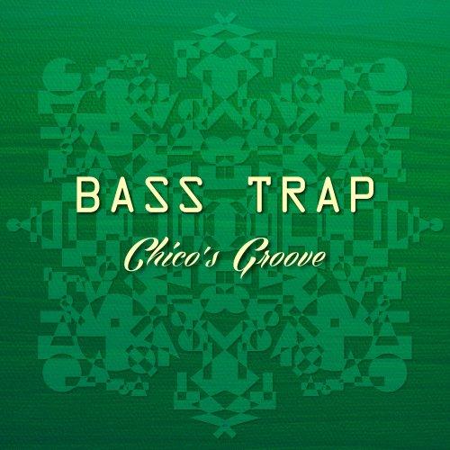 Amazon.com: Chico's Groove: Bass Trap: MP3 Downloads