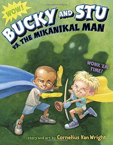 Bucky and Stu vs. the Mikanikal Man -