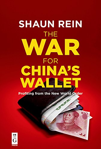 The War for China's Wallet: Profiting from the New World Order