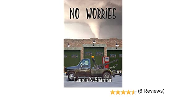 No worries the mccassey brothers kindle edition by lauren n no worries the mccassey brothers kindle edition by lauren n sharman giovanna lagana literature fiction kindle ebooks amazon fandeluxe Choice Image