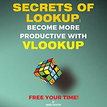 Amazon com: Secrets of Lookup: Become More Productive with Vlookup