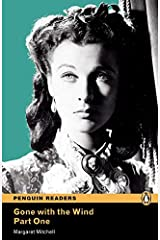 Level 4: Gone with the Wind Part 1 (Pearson English Graded Readers) Paperback