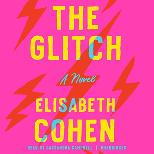 The Glitch: A Novel by Random House Audio