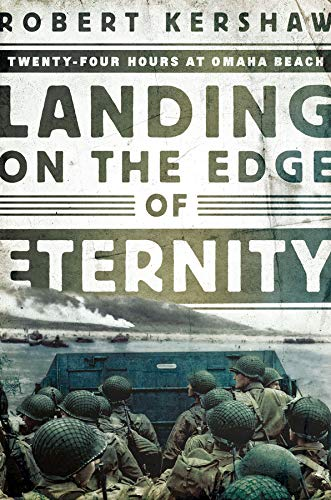 Image of Landing on the Edge of Eternity: Twenty-Four Hours at Omaha Beach