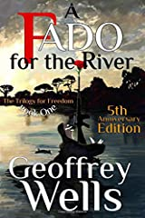 A Fado for the River: Book One of The Trilogy for Freedom (Volume 1) Paperback