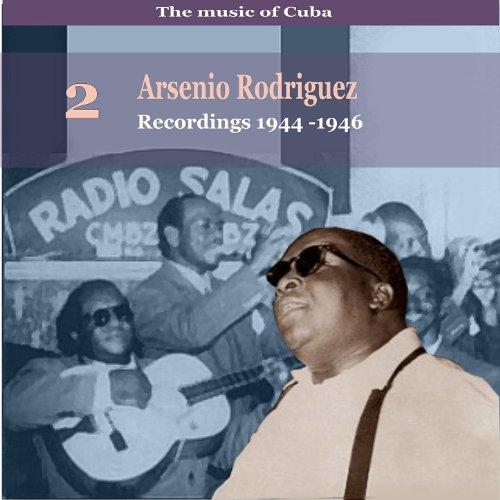 The Music of Cuba, Arsenio Rod...