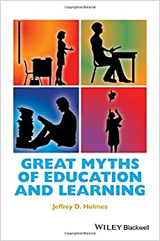 Great Myths of Education and Learning Great Myths of Psychology