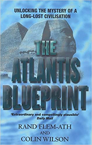 The atlantis blueprint unlocking the mystery of a long lost the atlantis blueprint unlocking the mystery of a long lost civilisation amazon colin wilson rand flem ath colin wilson 9780751531008 books malvernweather Images