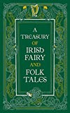 A Treasury of Irish Fairy and Folk Tales