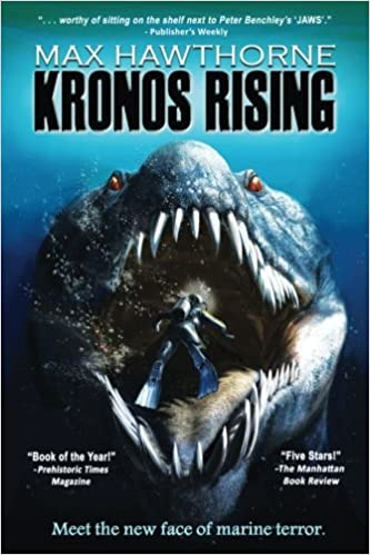 Kronos Rising: After 65 million years, the world's greatest predator is back.: 1