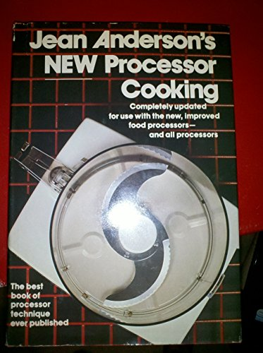 Jean Anderson's New processor cooking by Jean Anderson