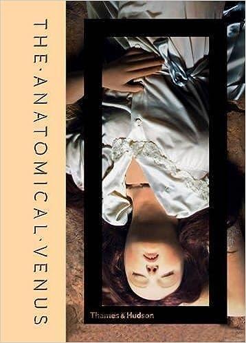 Anatomical Venus Wax Sex God Death Joanna Ebenstein Morbid