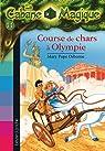 La Cabane Magique, Tome 11 : Course de chars à Olympie par Mary Pope Osborne