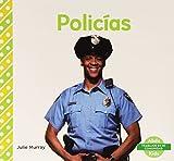 Policias (Trabajos En Mi Comunidad) (Spanish Edition)