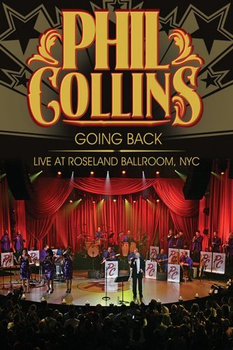 Phil Collins - Going Back - Live at Roseland Ballroom, NYC by