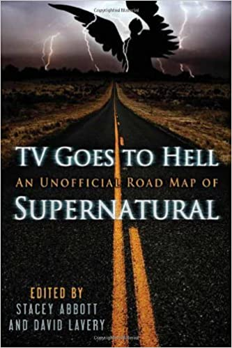 Book TV Goes to Hell An Unofficial Road Map of Supernatural by ECW Press,2011] (Paperback)