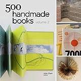 500 Handmade Books Volume 2(Paperback) - 2011 Edition