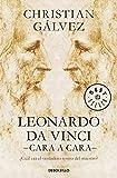 Leonardo Da Vinci: cara a cara / Face to Face with Leonardo da Vinci (Spanish Edition)