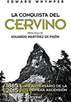 La Conquista Del Cervino (Literatura