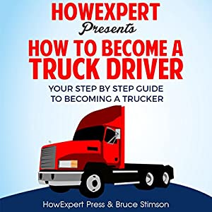 How to Become a Truck Driver Audiobook