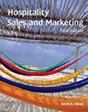 Hospitality Sales and Marketing with Answer Sheet (AHLEI) (5th Edition) (AHLEI - Hospitality Sales and Marketing)
