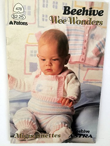 (Beehive Wee Wonders - Knitting Patterns for Babies (Patons, 478))